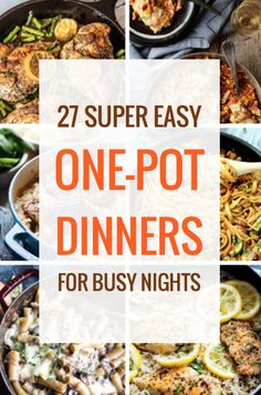 27 Easy One-Pot Dinners for Busy Nights Recipes Round Up