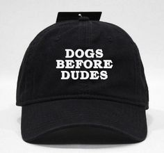 Dogs Before Dudes hat by Hats 4 U Polo style 6-panel hat with embroidery on the front. 100 Brushed cotton twill, unstructured with a low-profile soft crown. Matching fabric undervisor, sweatband, and adjustable strap with metal buckle. One size fits most.