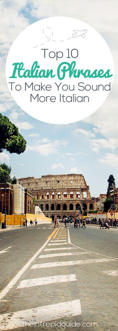 Beautiful Italian Words And Phrases That Just Dont Translate - 10 important phrases to learn for your trip to rome