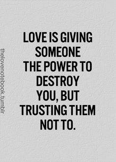 but trusting them not to.