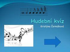Hudební kvíz Kristýna Čermáková.> Music For Kids, Diy And Crafts, Movie Posters, Film Poster, Film Posters