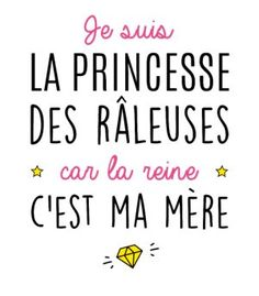 T-Shirt Princesse des râleusesimprimer sur un tee shirt Papa Shirts, Tee Shirts, Quote Citation, Son Luna, Sentences, Slogan, Decir No, Affirmations, Quotations