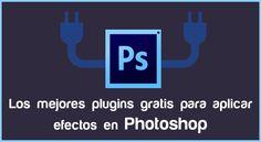 Los mejores plugins gratis para aplicar efectos en Photoshop