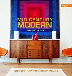Mid-Century Modern: Interiors, Furniture, Design Details (Conran Octopus Interiors S.)