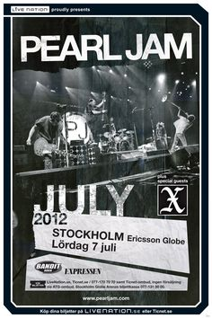 Pearl Jam – July 7, Stockholm.