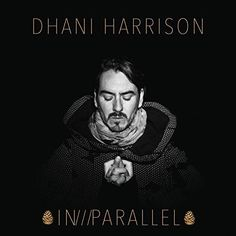 In/ / / Parallel - Dhani Harrison, CD