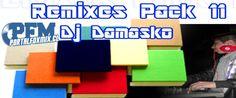 descarga Remixes Pack 11 By Dj Damasko ~ Descargar pack remix de musica gratis | La Maleta DJ gratis online