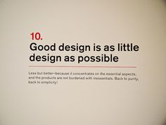 10. Dieter Rams: Principles for Good Design