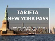 La tarjeta New York Pass: qué es y cómo usarla para ahorrar mientras visitas Nueva York