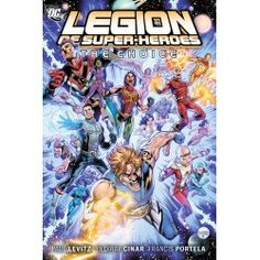 The Legion of Super-Heroes Vol 1: The Choice (9781401230395) by Levitz, Paul
