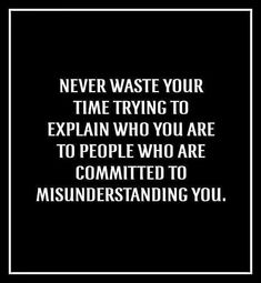 Committed to misunderstanding you or someone in your family... Great advice for those who have discovered this is happening.