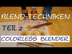 Blendtechniken für Buntstifte -Tutorial- Teil 2: colorless blender/ Mischstift - YouTube
