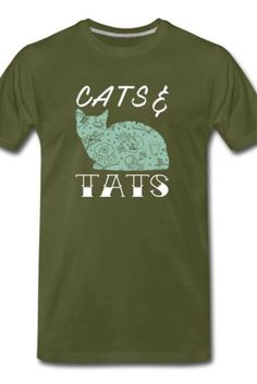 This Cats Tats Men's Premium T-Shirt is a symbol of cute, funny, cool, unique, and happiness to wear. Modern and handsome, this cat art is truly the perfect gift for any cat lover in your life.