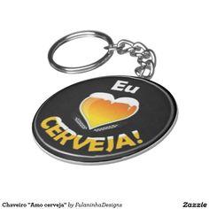 """Chaveiro """"Amo cerveja"""""""