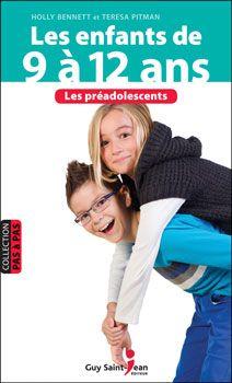 Les enfants de 9 à 12 ans - Holly Bennett et  Teresa Pitman