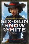 Darlene's Digest: Review--Six-Gun Snow White