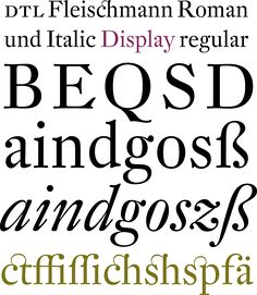 37. Fleischmann, Erhard Kaiser (1997) — The historical body text typeface DTL Fleischmann consists of a total of 36 fonts. #typography #fonts