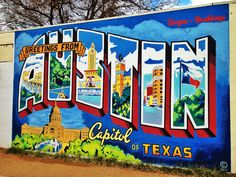 """Snap a selfie in front of the """"Greetings from Austin"""" Mural on S. 1st and Annie St."""
