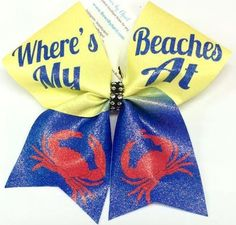 Bows by April - WHERES MY BEACHES AT Yellow and Blue WIth Glitter Crab Cheer Bow, $15.00 (http://www.bowsbyapril.com/wheres-my-beaches-at-yellow-and-blue-with-glitter-crab-cheer-bow/)