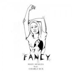 #Fancy by #IggyAzalea and #CharliXCX is one part sass, one