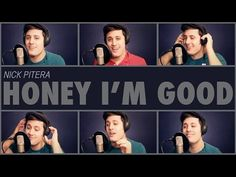 Andy Grammer - Honey I'm Good - A cappella Cover - Nick Pitera - YouTube