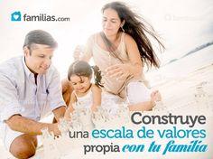Construye una escala de valores propia, con tu familia, en siete pasos