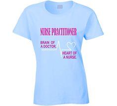 4ce9cfabb0270 Nurse Practitioner T-shirrthday. Nurse t on a special price. Nurse  Practitioner tshirt