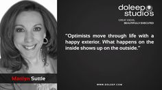 """""""Optimists move through life with a happy exterior. What happens on the inside shows up on the outside.""""  #business #entrepreneur #fortune #leadership #CEO #achievement #greatideas #quote #vision #foresight #success #quality #motivation #inspiration #inspirationalquotes #domore #dubai#abudhabi #uae www.doleep.com"""