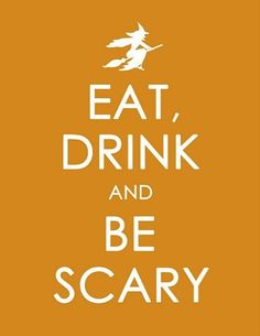 EAT DRINK & BE SCARY party favor for costume party