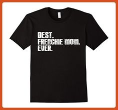 Mens Best French Bulldog Mom Ever Funny Love Shirts Medium Black - Relatives and family shirts (*Partner-Link)