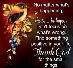 6d0f3eab Choose To Be Happy And Thank God life quotes quotes positive quotes quote  beautiful god religious quotes happy happiness life quote happy quotes  happiness ...