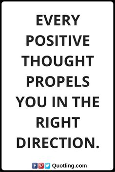 positive attitude quotes Every positive thought propels you in the right direction. Positive Attitude Quotes, Positive Thoughts, How To Better Yourself, Wisdom, Positivity, Words, Truths, Positive Words, Think Positive