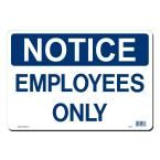 14 in. x 10 in. Notice Employees Only Sign Printed on More Durable, Thicker, Longer Lasting Styrene Plastic, White With Blue