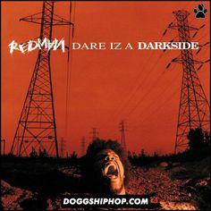 Hoy hace 22 años atrás Redman lanzaba Dare Iz a Darkside un álbum que pasó a ser un clásico del rap.    CURIOSIDAD: Red cuenta que a pesar de que es su disco favorito en los últimos tiempos no tocó ninguno de estos temas en vivo debido a que en el momento que trabajo en este disco estaba pasando por muchos problemas debido a drogas y delincuencia por lo que no quiere tener recuerdos de aquel momento.