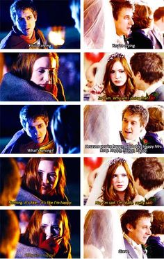 Doctor Who | Amy and Rory | I feel so bad for Rory in the last one, when he thinks she is sad because they are married.