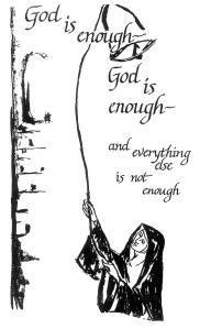 God is enough...