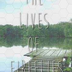 My 8tracks playlist for my upcoming WIP - The Lives Of Fireflies #TLOF #campnanowrimo #nanowrimo
