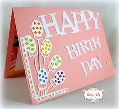 Dar's Crafty Creations: Dies R Us - Happy Birthday Cards