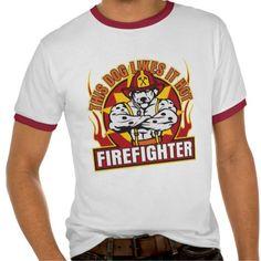 This Firefighter Likes it Hot gifts! #firefighter #firedog #dog, #fireman #hot #fire