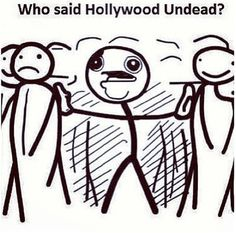 Funny- Hollywood Undead... totally me cause there's no HU fan in Germany