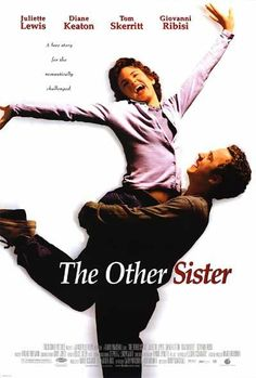 One of my other ALL TIME FAVORITES!!!!! my sister bought me the movie since she knew how much i loved it! <3 -The Other Sister