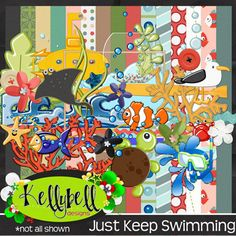 Just Keep Swimming by Kellybell Designs