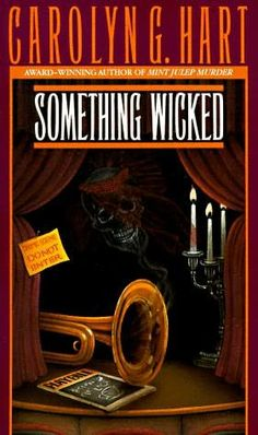 Something Wicked (1988) (The third book in the Death On Demand series) A novel by Carolyn Hart