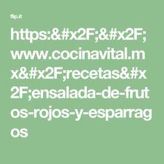 https://www.cocinavital.mx/recetas/ensalada-de-frutos-rojos-y-esparragos
