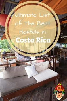 list of best hostels in Costa Rica