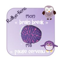 """Rallye - lien : """"brain break"""" ou pause pour cerveaux en surchauffe!"""