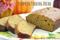 Pumpkin Pudding Bread via Butter with a Side of Bread