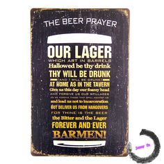 """"""" The Beer Prayer Our Lager """" Metal Tin signs Beer Poster Rustic Wall Plaque Pub Bar Diner D235"""
