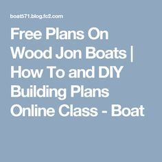 Free Plans On Wood Jon Boats