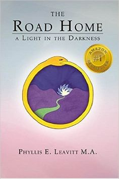 The Road Home: A Light in the Darkness - Kindle edition by Phyllis E. Leavitt MA. Religion & Spirituality Kindle eBooks @ Amazon.com.